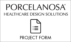 Porcelanosa Healthcare Design Solutions Project Form